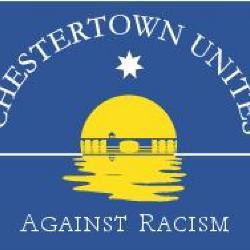"""""""Chestertown Unites Against Racism"""""""