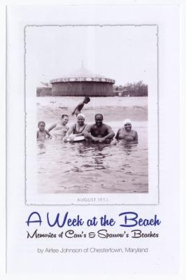 A Week at the Beach, Memories of Carr's and Sparrow's Beaches